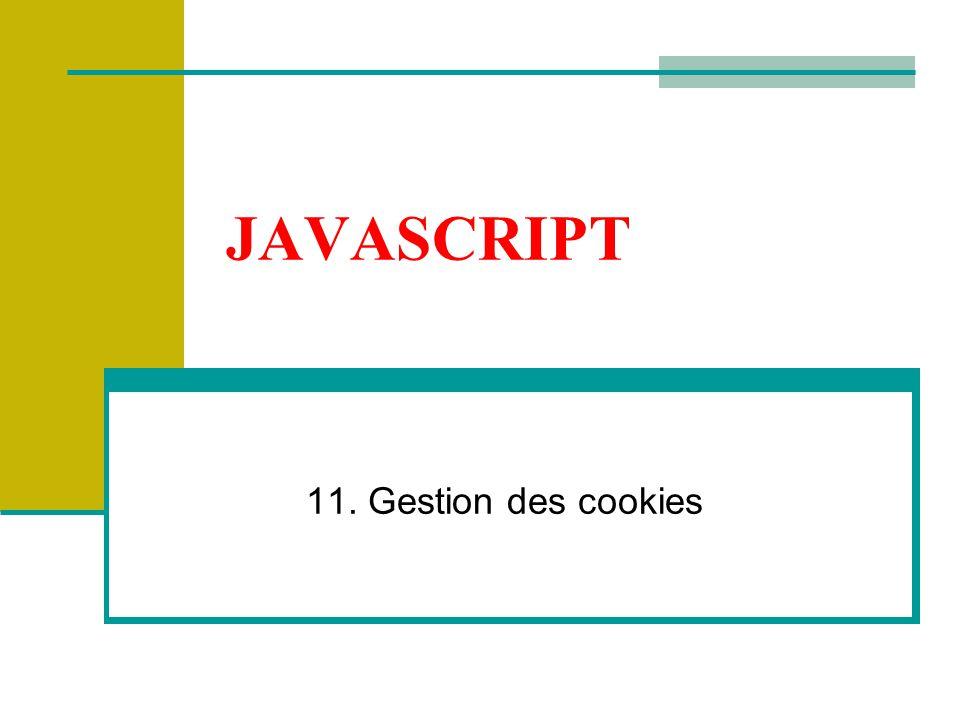 JAVASCRIPT 11. Gestion des cookies