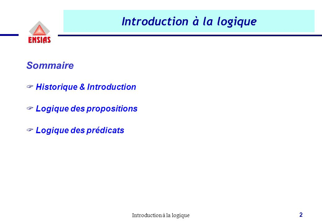 Introduction à la logique 3 I.
