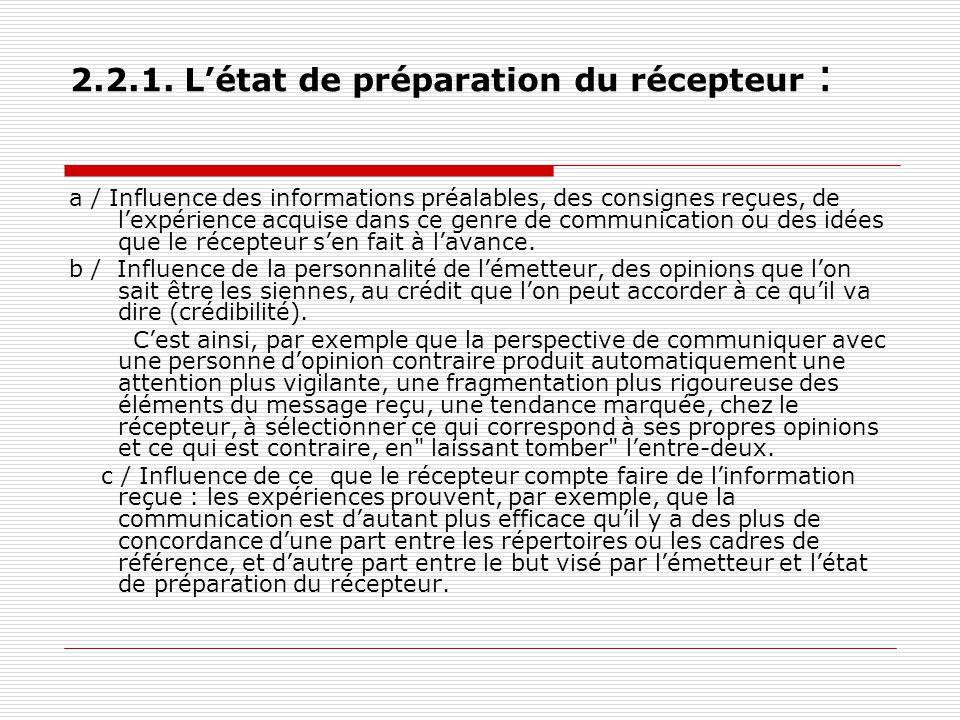 2.2.1. L'état de préparation du récepteur : a / Influence des informations préalables, des consignes reçues, de l'expérience acquise dans ce genre de