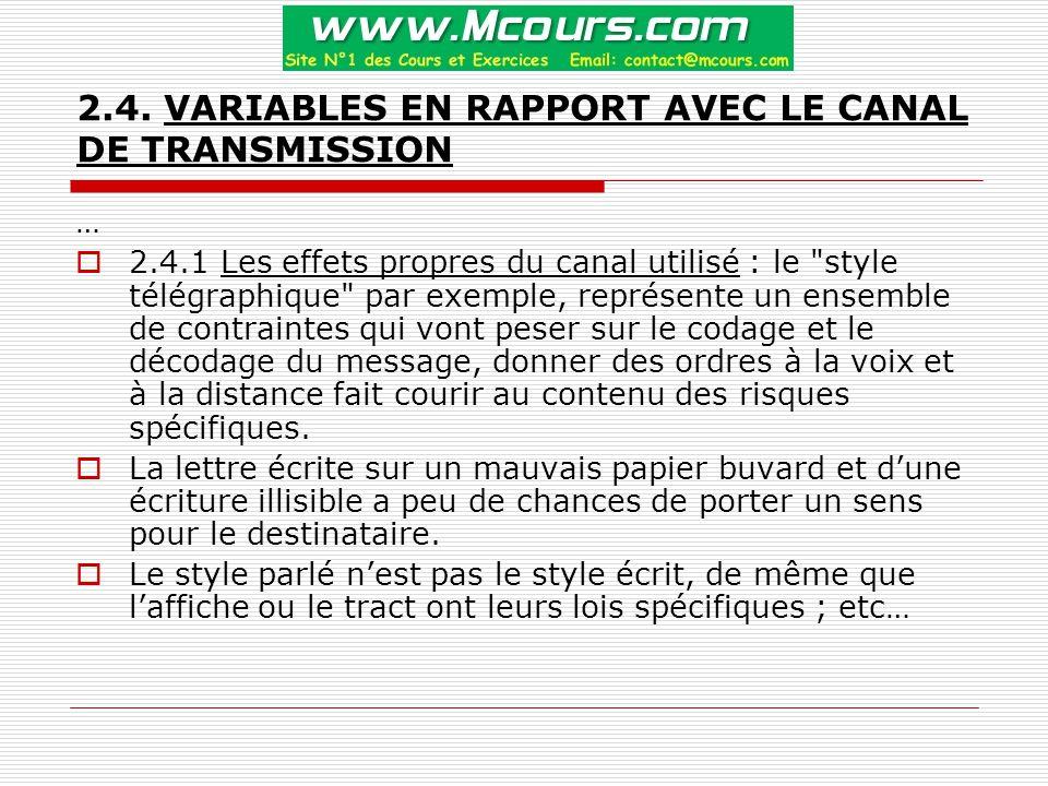 2.4. VARIABLES EN RAPPORT AVEC LE CANAL DE TRANSMISSION …  2.4.1 Les effets propres du canal utilisé : le