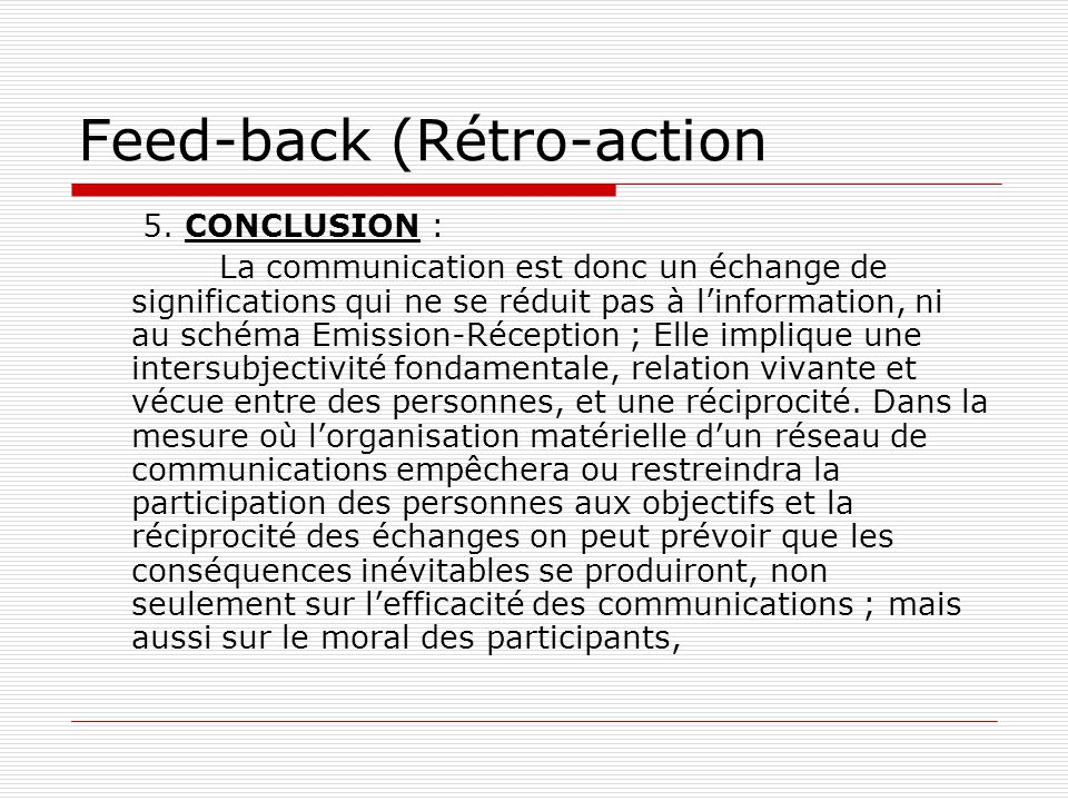 Feed-back (Rétro-action 5.