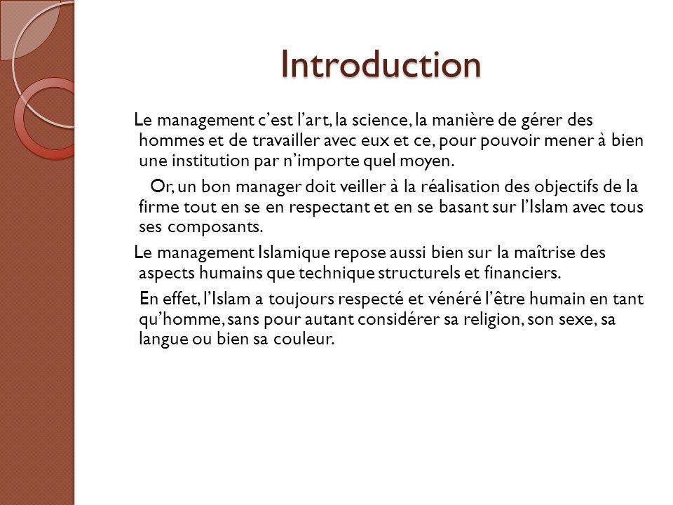 Les fondements du management islamique Les sources principales de l Islam sont le coron et la sounna 1.