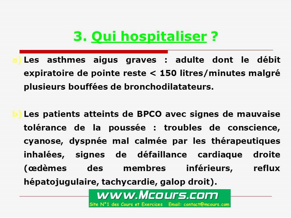 3.Qui hospitaliser .