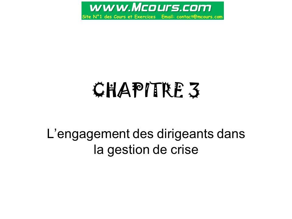 CHAPITRE 3 L'engagement des dirigeants dans la gestion de crise