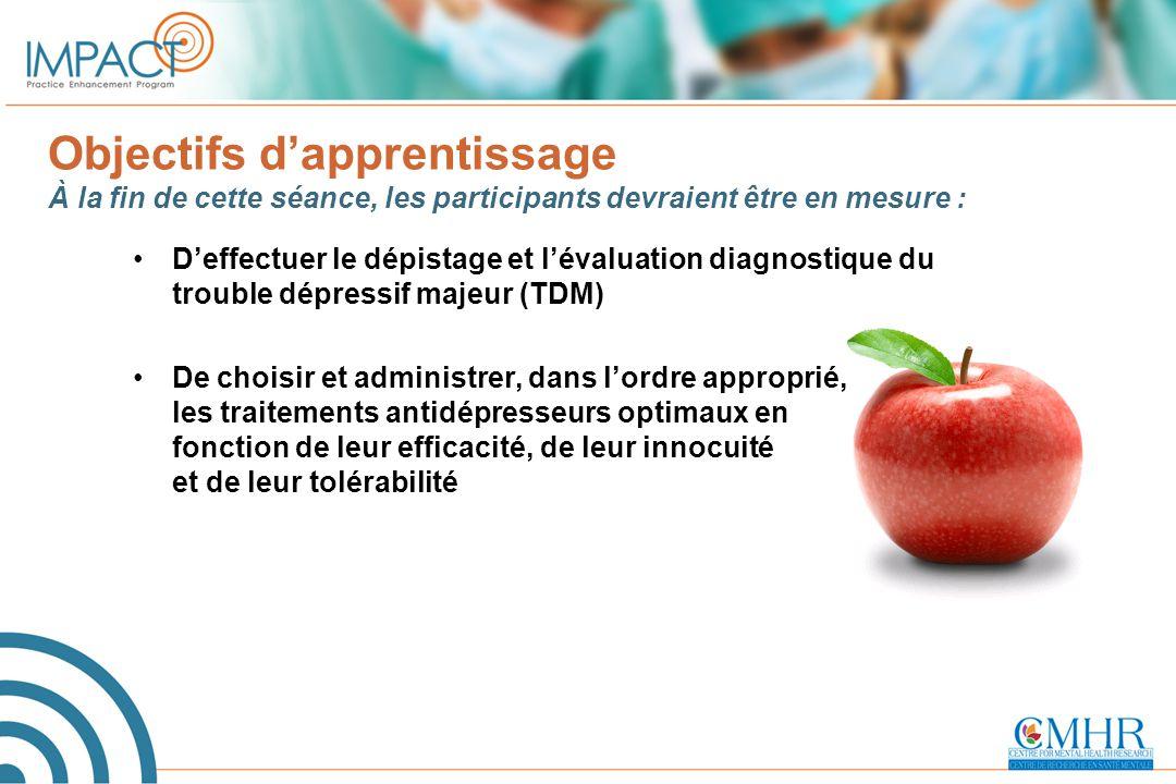 Objectifs d'apprentissage À la fin de cette séance, les participants devraient être en mesure : D'effectuer le dépistage et l'évaluation diagnostique