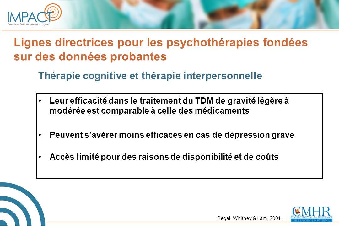 Lignes directrices pour les psychothérapies fondées sur des données probantes Thérapie cognitive et thérapie interpersonnelle Leur efficacité dans le