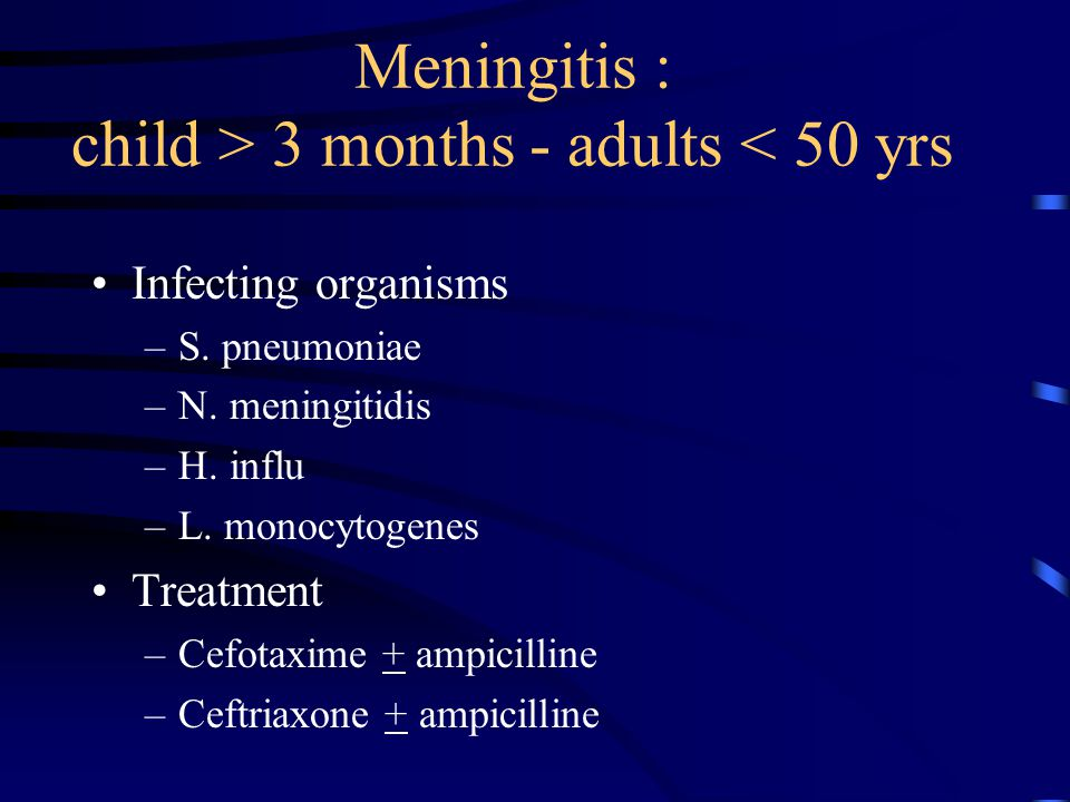 Antibiotic therapy in meningitis IV from the beginning to the end … Standard therapy –7 days for N.