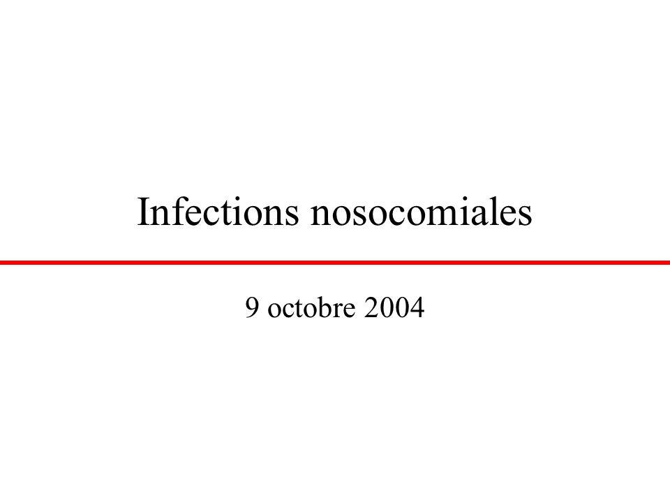 Infections nosocomiales 9 octobre 2004