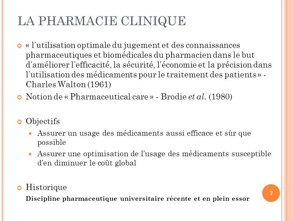 « l'utilisation optimale du jugement et des connaissances pharmaceutiques et biomédicales du pharmacien dans le but d'améliorer l'efficacité, la sécur