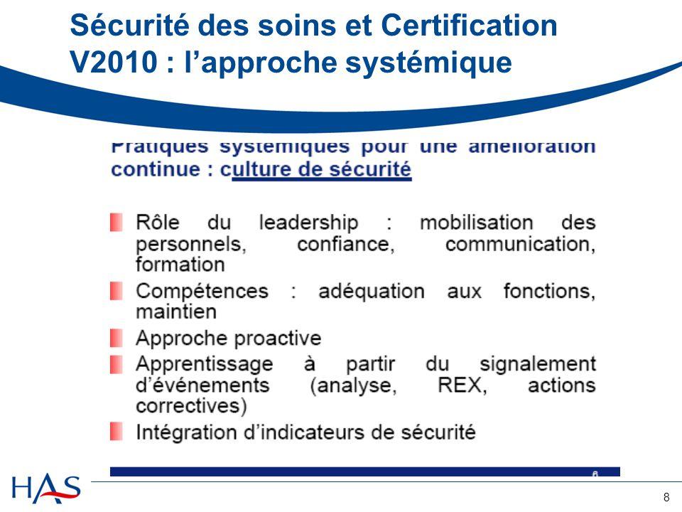 8 Sécurité des soins et Certification V2010 : l'approche systémique