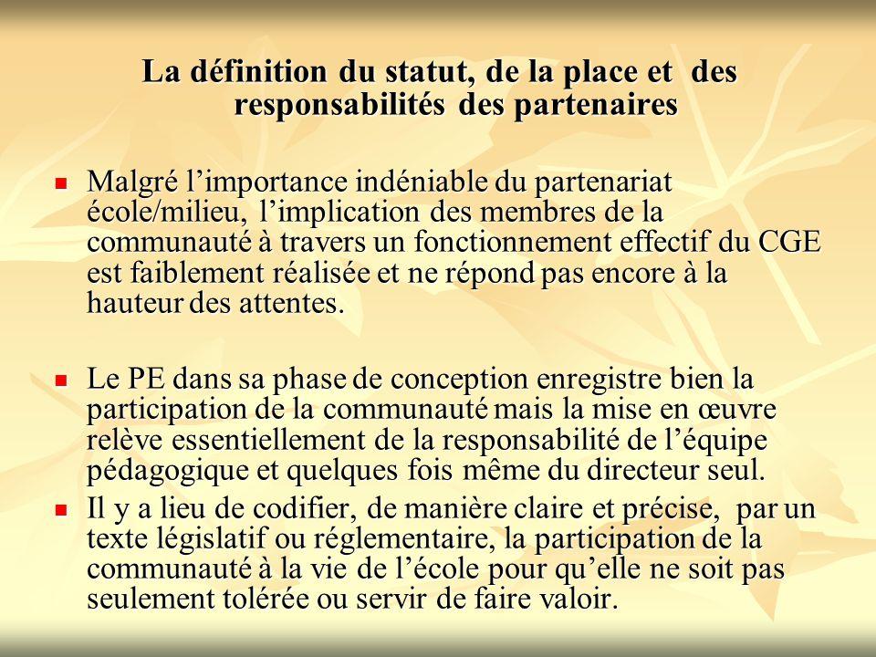 La définition du statut, de la place et des responsabilités des partenaires Malgré l'importance indéniable du partenariat école/milieu, l'implication