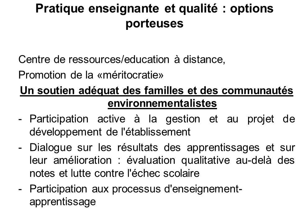 Centre de ressources/education à distance, Promotion de la «méritocratie» Un soutien adéquat des familles et des communautés environnementalistes -Par