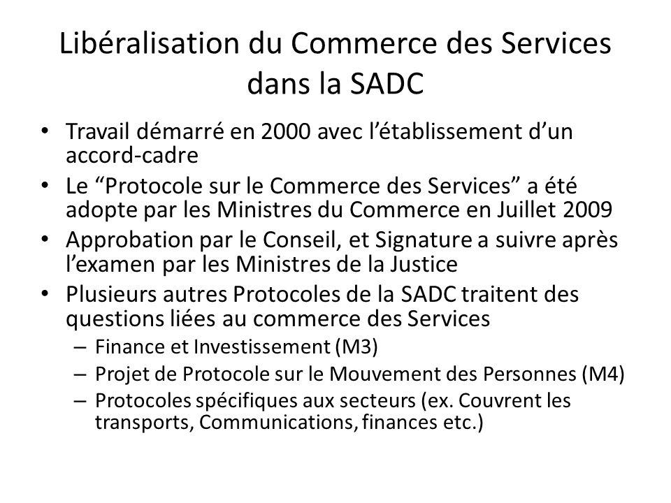 """Libéralisation du Commerce des Services dans la SADC Travail démarré en 2000 avec l'établissement d'un accord-cadre Le """"Protocole sur le Commerce des"""