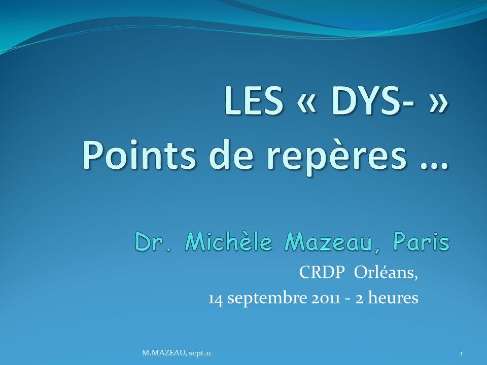 CRDP Orléans, 14 septembre 2011 - 2 heures 1M.MAZEAU, sept.11