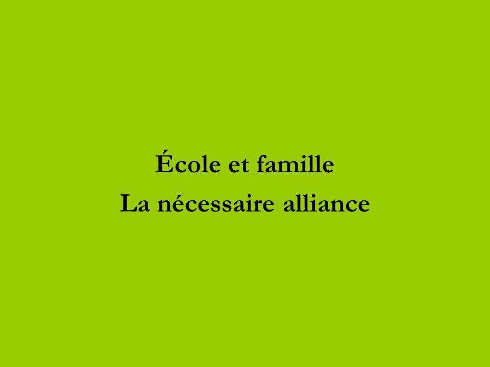 École et famille La nécessaire alliance