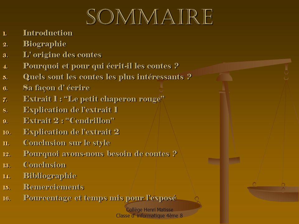Sommaire 1.Introduction 2. Biographie 3. L' origine des contes 4.