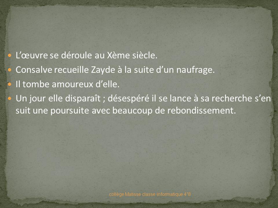 B) Zayde Livre publié en 1670. collège Matisse classe informatique 4°8