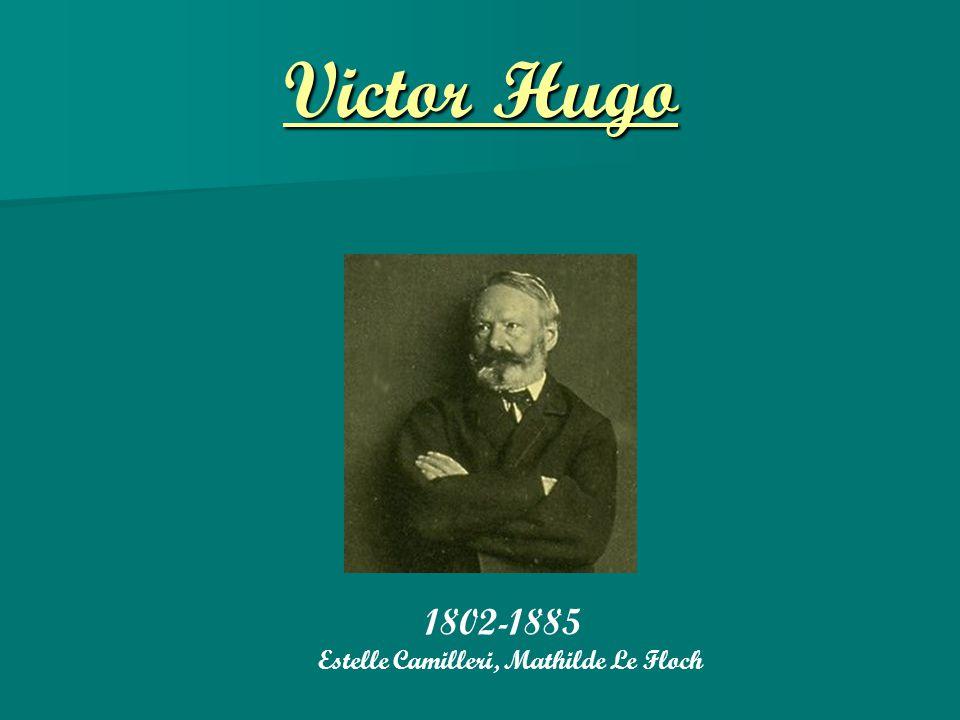 Victor Hugo 1802-1885 Estelle Camilleri, Mathilde Le Floch