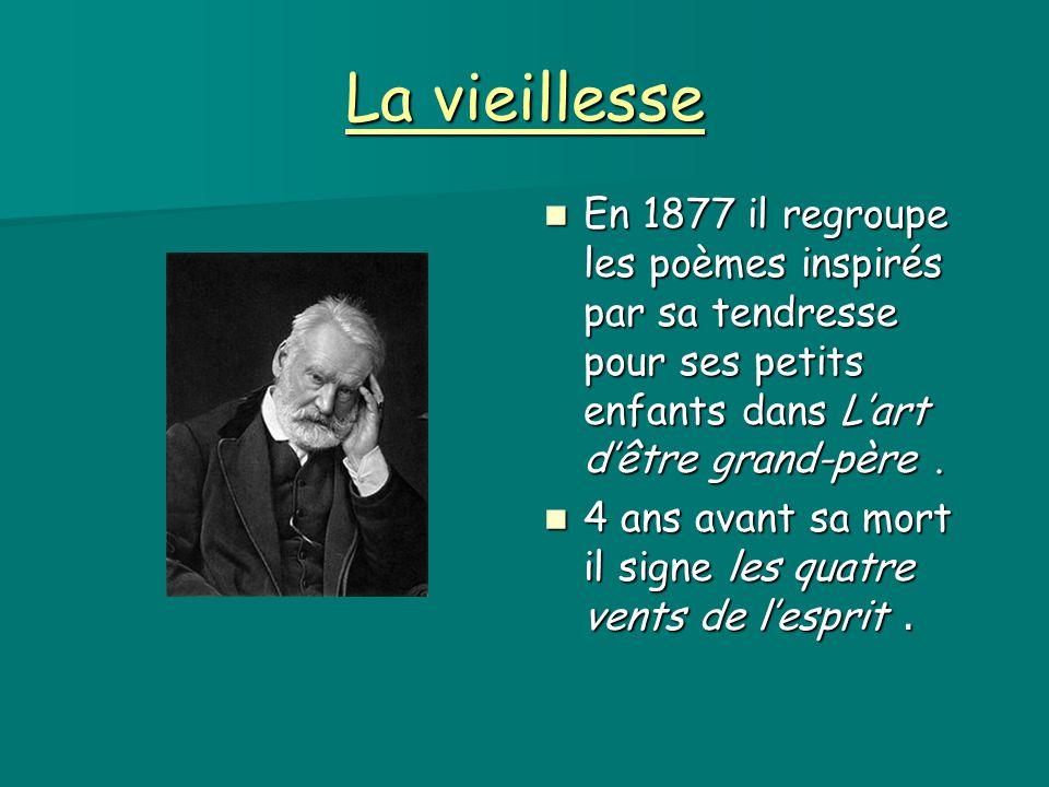 La vieillesse En 1877 il regroupe les poèmes inspirés par sa tendresse pour ses petits enfants dans L'art d'être grand-père. En 1877 il regroupe les p