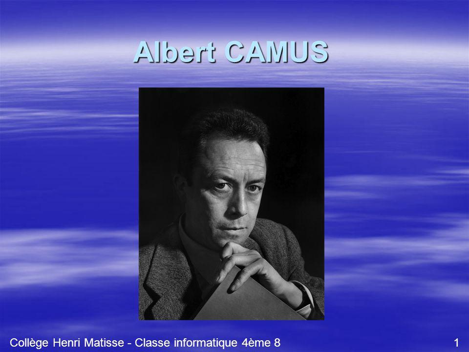 Albert CAMUS Collège Henri Matisse - Classe informatique 4ème 8 1