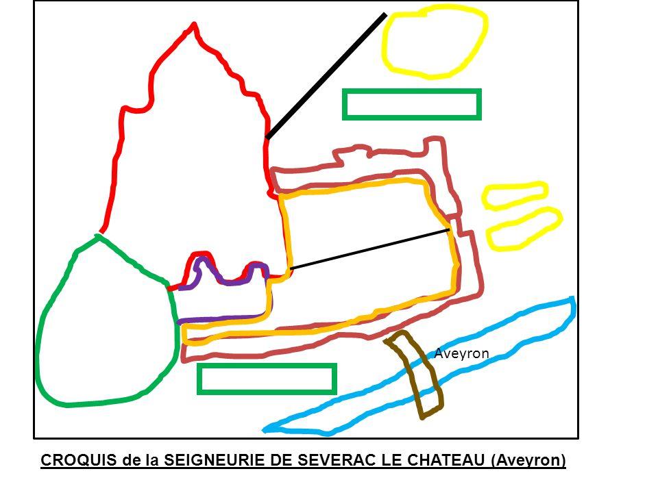 Aveyron CROQUIS de la SEIGNEURIE DE SEVERAC LE CHATEAU (Aveyron)