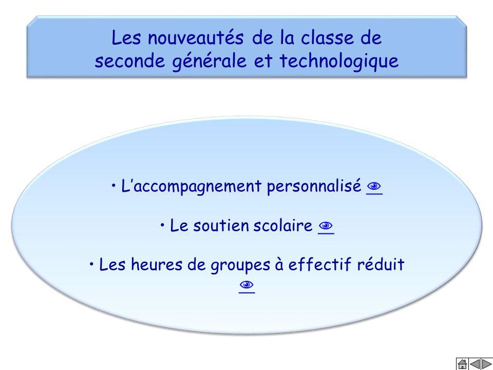 Les nouveautés de la classe de seconde générale et technologique Les nouveautés de la classe de seconde générale et technologique L'accompagnement per