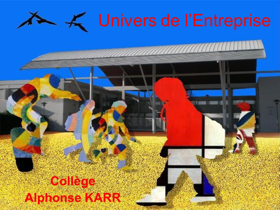 Univers de l'Entreprise Collège Alphonse KARR