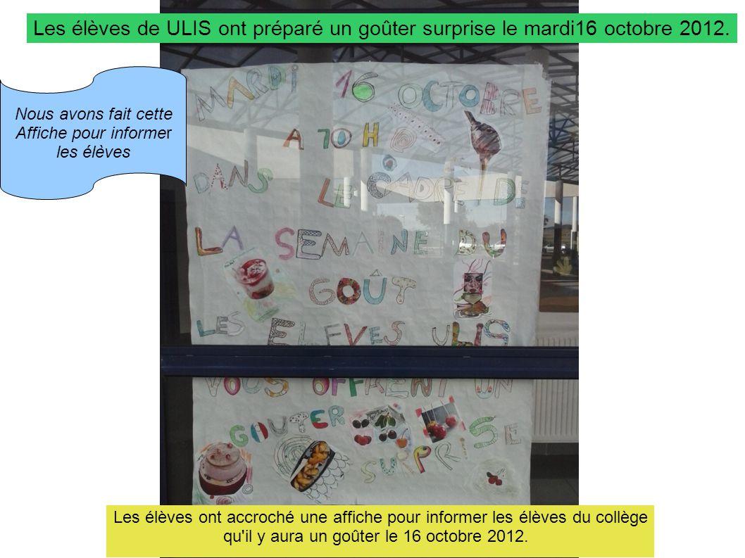 Les élèves de ULIS ont préparé un goûter surprise le mardi16 octobre 2012.