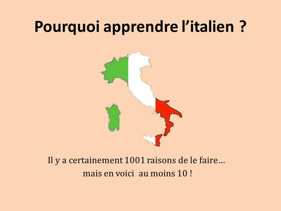 Pourquoi apprendre l'italien ? Il y a certainement 1001 raisons de le faire… mais en voici au moins 10 !