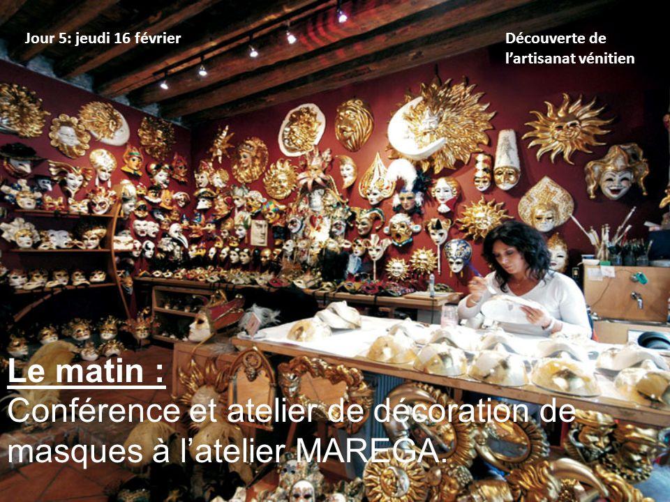 Jour 5: jeudi 16 février Découverte de l'artisanat vénitien L'après-midi : Visite d'un atelier de fabrication de gondoles.