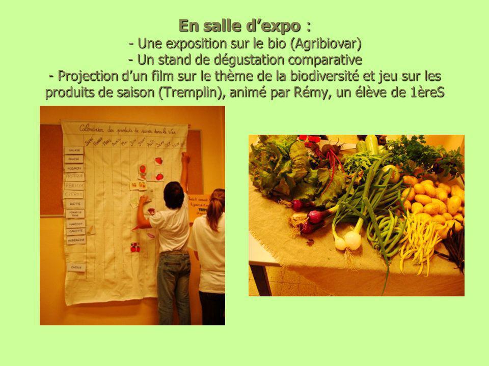 En salle d'expo : - Une exposition sur le bio (Agribiovar) - Un stand de dégustation comparative - Projection d'un film sur le thème de la biodiversit