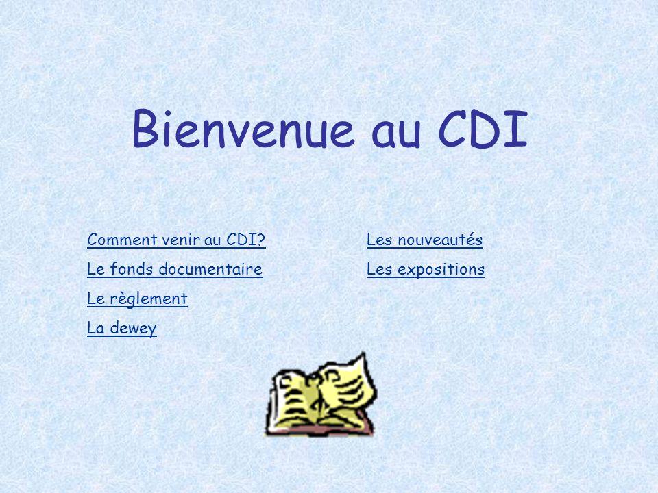 Bienvenue au CDI Comment venir au CDI.