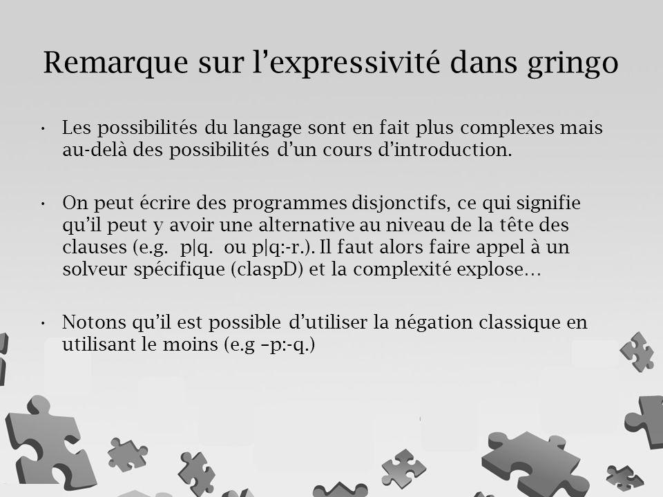 Les possibilités du langage sont en fait plus complexes mais au-delà des possibilités d'un cours d'introduction.