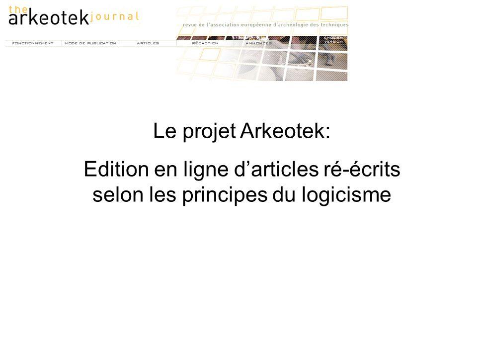 Le projet Arkeotek: Edition en ligne d'articles ré-écrits selon les principes du logicisme