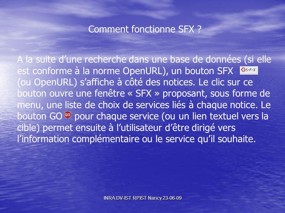INRA DV-IST RPIST Nancy 23-06-09 Flux SFX – ProdINRA Source SFX SourceSFX MenuSFX Cible menu