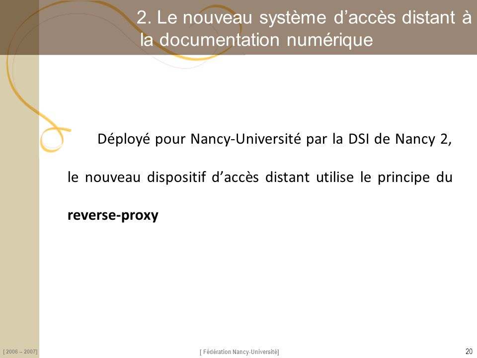 [ Fédération Nancy-Université] [ 2006 – 2007] 2.