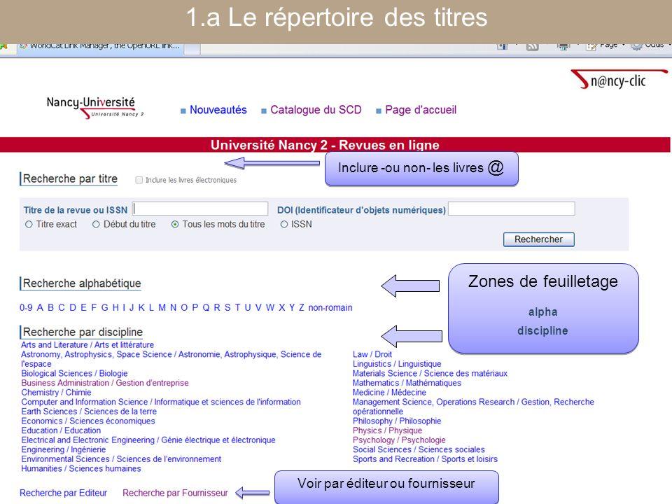 [ Fédération Nancy-Université] [ 2006 – 2007] 1.a Le répertoire des titres Zones de feuilletage alpha discipline Zones de feuilletage alpha discipline