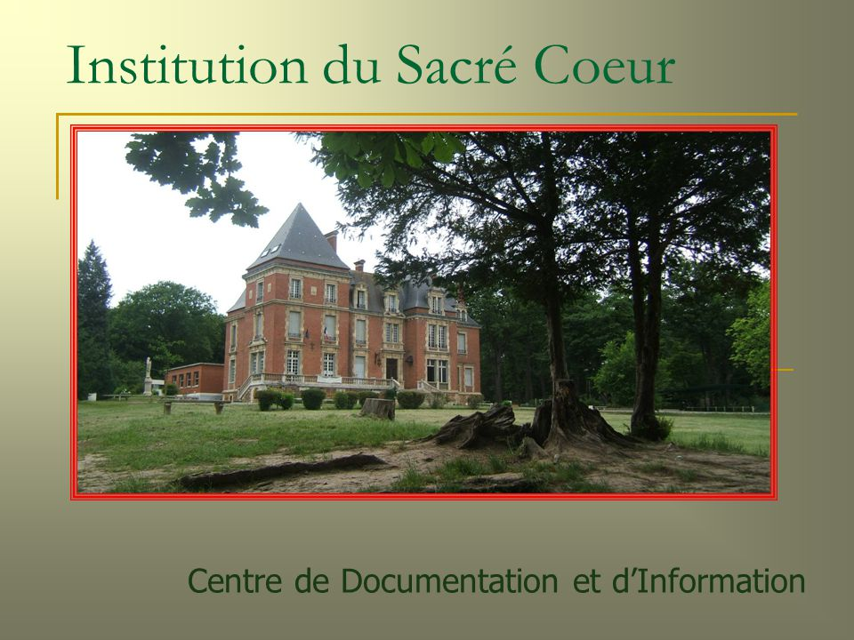 Institution du Sacré Coeur Centre de Documentation et d'Information