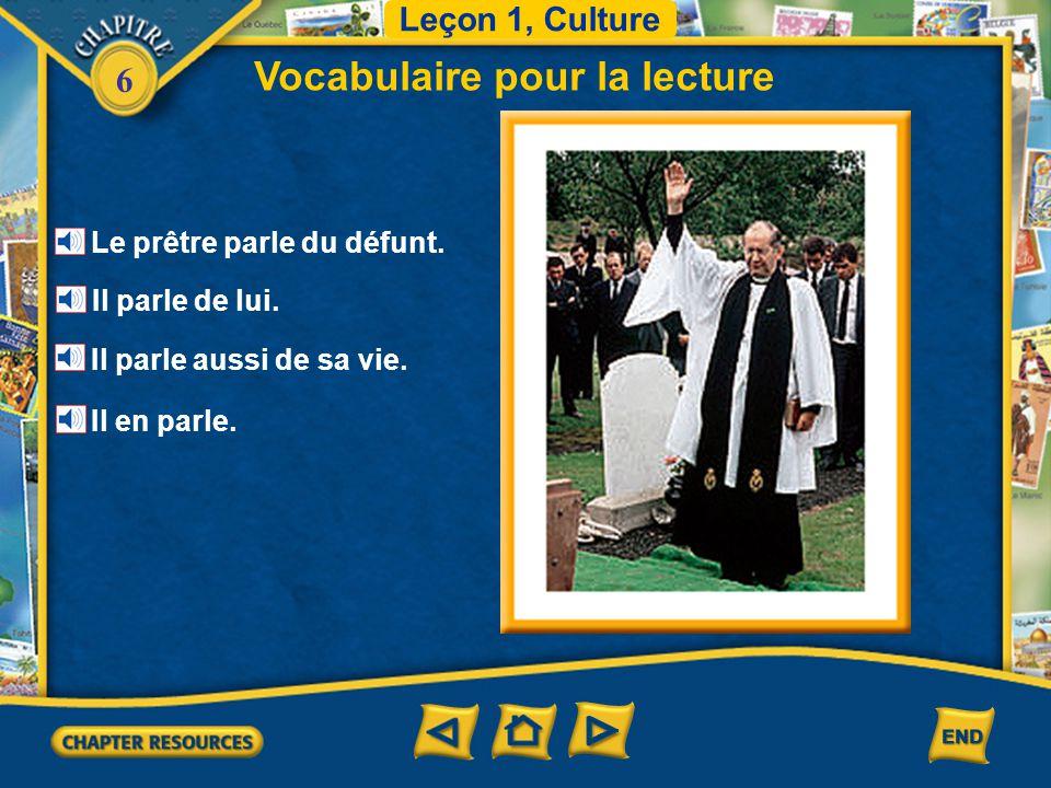 6 Leçon 1, Culture Vocabulaire pour la lecture un cercueil un corbillard