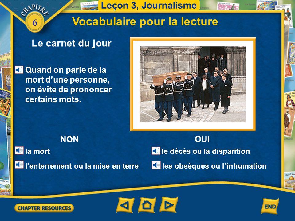 6 Le carnet du jour Vocabulaire pour la lecture Leçon 3, Journalisme les fiançailles D'abord le jeune couple se fiance.