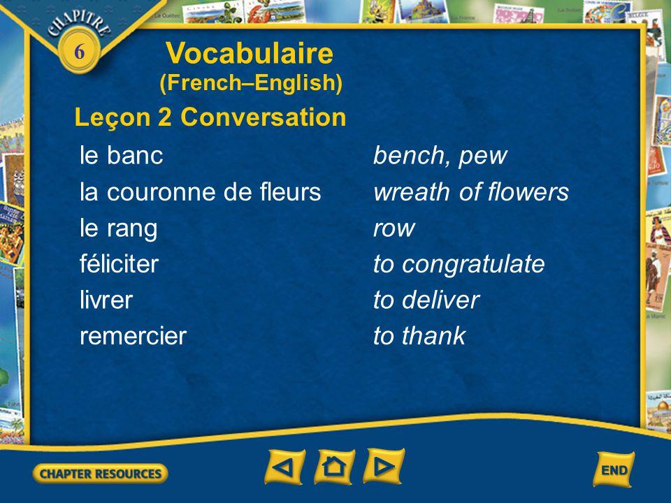 6 monoparental(e)single-parent naîtreto be born prier to pray en hausserising Vocabulaire Leçon 1 Culture (French–English)