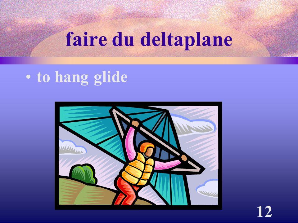 12 faire du deltaplane to hang glide