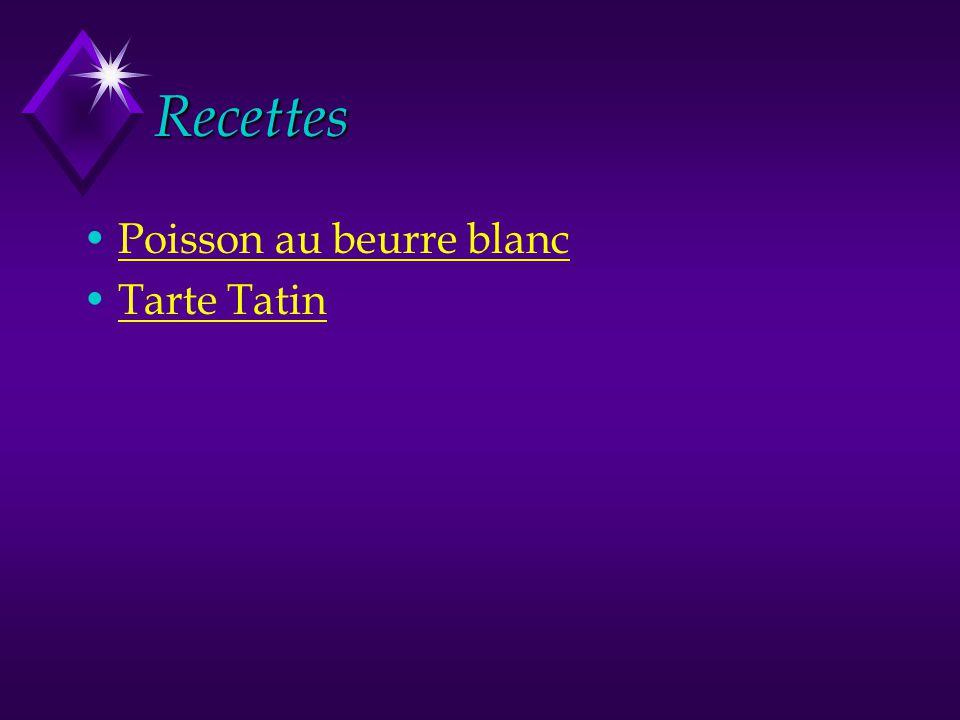 Recettes Poisson au beurre blanc Tarte Tatin