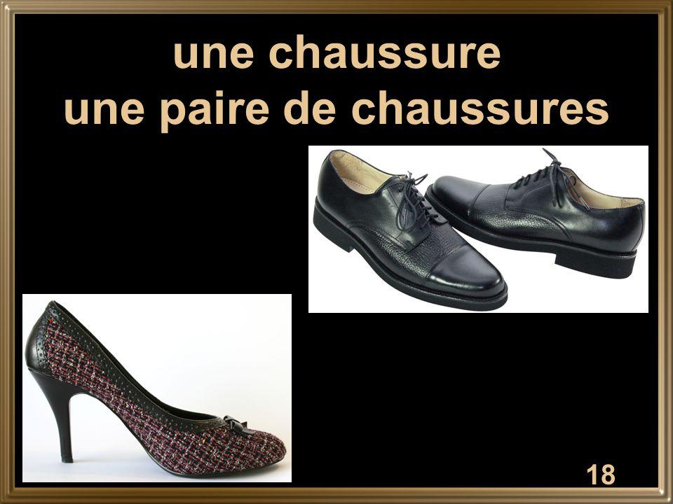 18 une chaussure une paire de chaussures