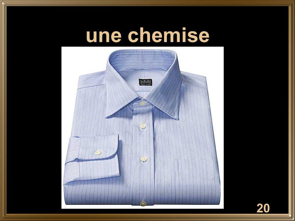 20 une chemise