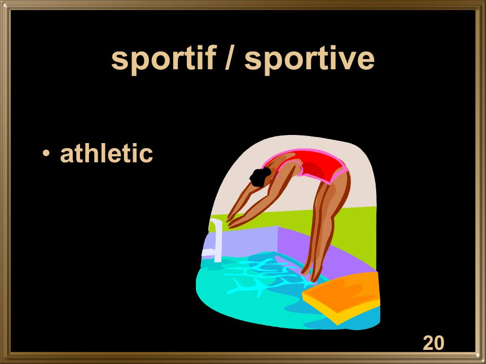 20 sportif / sportive athletic