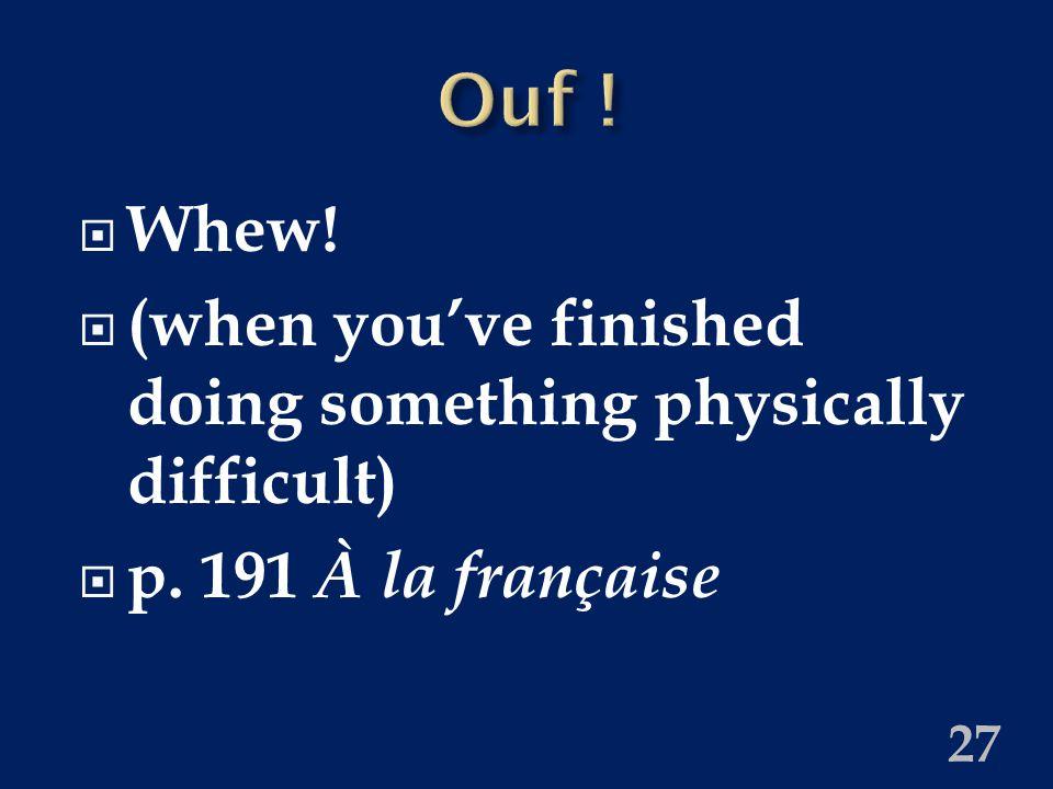  Ouch!  p. 191 À la française 26
