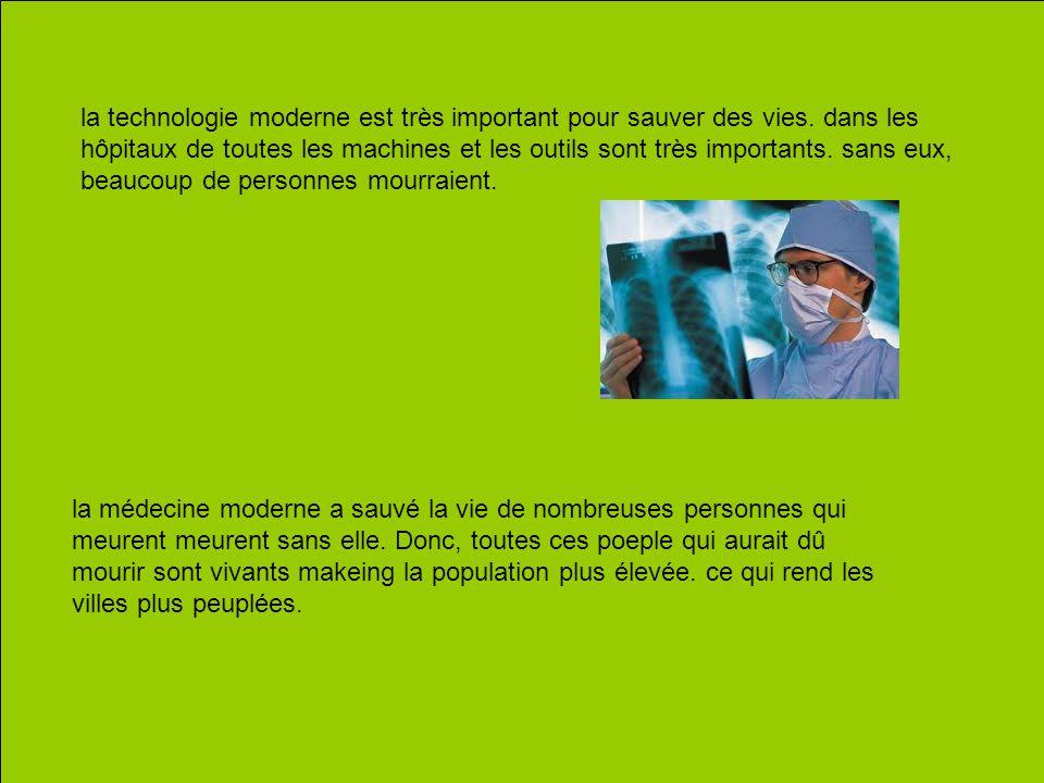 la technologie moderne est très important pour sauver des vies.