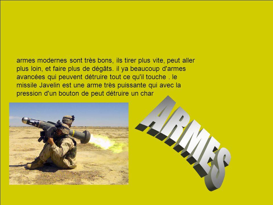 armes modernes sont très bons, ils tirer plus vite, peut aller plus loin, et faire plus de dégâts. il ya beaucoup d'armes avancées qui peuvent détruir