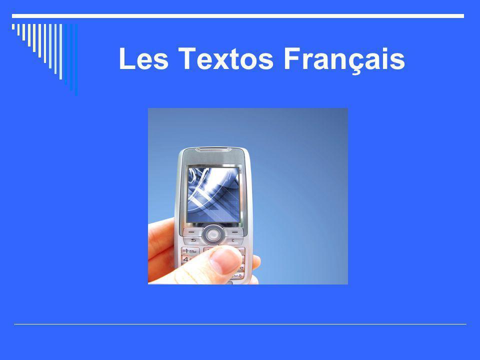 Les Textos Français En Textos  TDS  NSP (j c pa)  o  Ok1  OQP  Oué  P2k  Paske En Français  Tout de suite  Ne sais pas  au  aucun  occupé  Ouais  Pas de quoi  Parce que L'Équivalent  ATM  Dunno  In the, at the  None, not one  Busy  yeah  URW  COZ